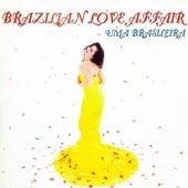 Uma Brasileira (Complete Edition) by Brazilian  Love  Affair