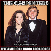 On Top Of The World (Live) van Carpenters