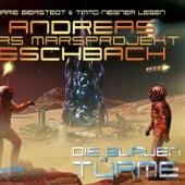 Folge 2: Das Marsprojekt - Die blauen Türme von Andreas Eschbach
