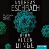 Herr aller Dinge von Andreas Eschbach