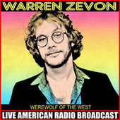 Werewolf Of The West (Live) de Warren Zevon