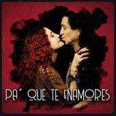 Pa` Que Te Enamores by El Tri