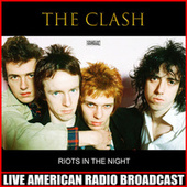 Riots In The Night (Live) de The Clash