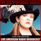 Love For Another (Live) by Fleetwood Mac