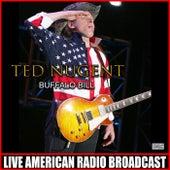 Buffalo Bill (Live) fra Ted Nugent