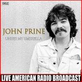 Under My Umbrella (Live) by John Prine