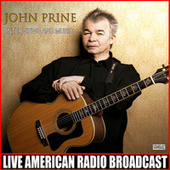 Interviews And Music (Live) by John Prine