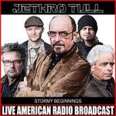 Stormy Beginnings (Live) fra Jethro Tull