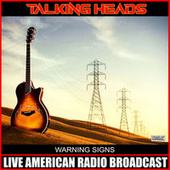 Warning Signs (Live) de Talking Heads