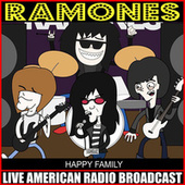 Happy Family (Live) de The Ramones