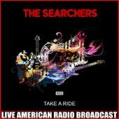 Take a Ride (Live) de The Searchers