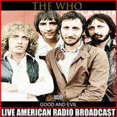 Good And Evil (Live) by The Who
