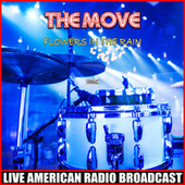 Flowers In The Rain (Live) by The Move