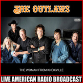 The Woman From Knoxville (Live) by The Outlaws