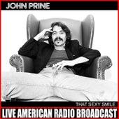 Sexy Smile (Live) by John Prine