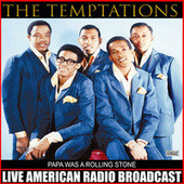 Papa Was a Rolling Stone (Live) de The Temptations