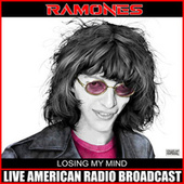 Losing My Mind (Live) de The Ramones