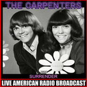 Surrender (Live) de Carpenters
