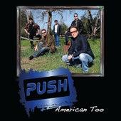 American Too von Push
