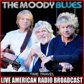 Time Travel (Live) de The Moody Blues