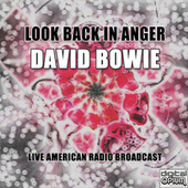 Look Back In Anger (Live) by David Bowie