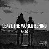 Leave The World Behind von Pochito