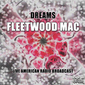 Dreams (Live) by Fleetwood Mac