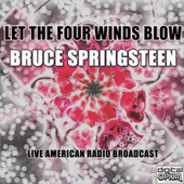 Let The Four Winds Blow (Live) de Bruce Springsteen