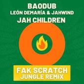 Jah Children (Fak Scratch Jungle Remix) by Baodub