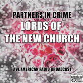 Partners In Crime (Live) by Lords Of The New Church