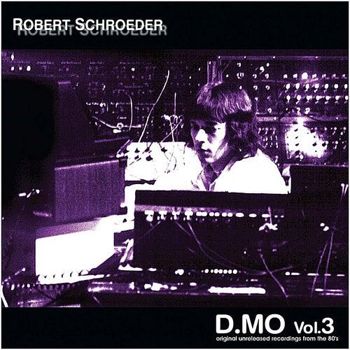 D.MO, Vol.3 by Robert Schroeder