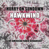 Hurry On Sundown (Live) fra Hawkwind