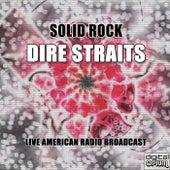 Solid Rock (Live) van Dire Straits