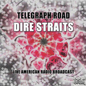 Telegraph Road (Live) by Dire Straits