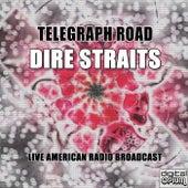 Telegraph Road (Live) de Dire Straits