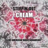 Steppin' Out (Live) de Cream
