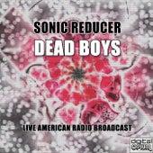 Sonic Reducer (Live) de Dead Boys