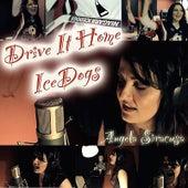 Drive It Home - Icedogs by Angela Siracusa