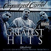 Greatest Hits by Organized Cartel