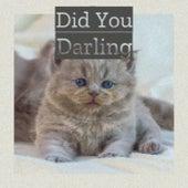 Did You Darling di Various Artists