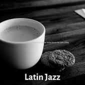 (Flute, Alto Saxophone and Jazz Guitar Solos) Music for Cafe Lattes de Latin Jazz