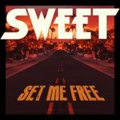 Set Me Free (Radio Edit) von Sweet