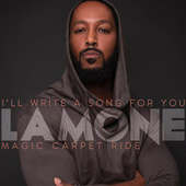 I'll Write a Song for You B/W Magic Carpet Ride by Lamone