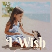 I Wish by Various Artists