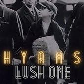 Hyams by Lush One