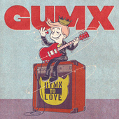 HYMN TO LOVE by Gumx