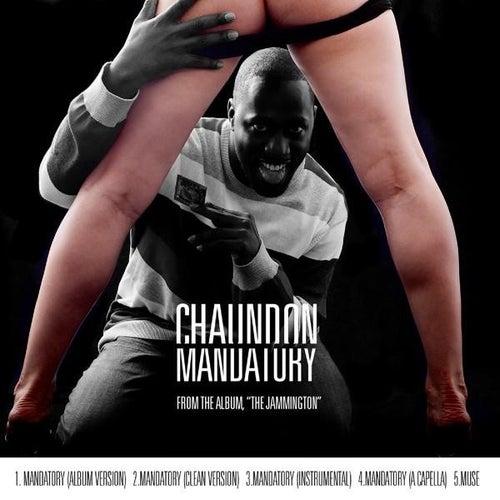 Mandatory - Single by Chaundon