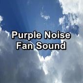 Purple Noise Fan Sound by Brown Noise