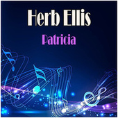 Patricia by Herb Ellis