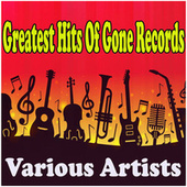 Greatest Hits Of Gone Records van Various Artists